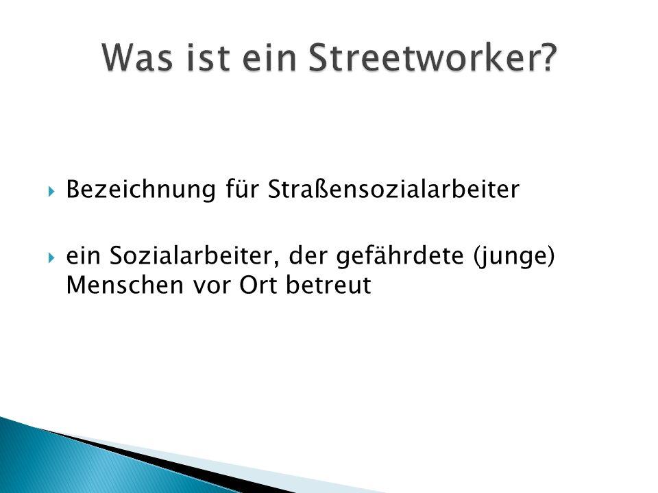Was ist ein Streetworker