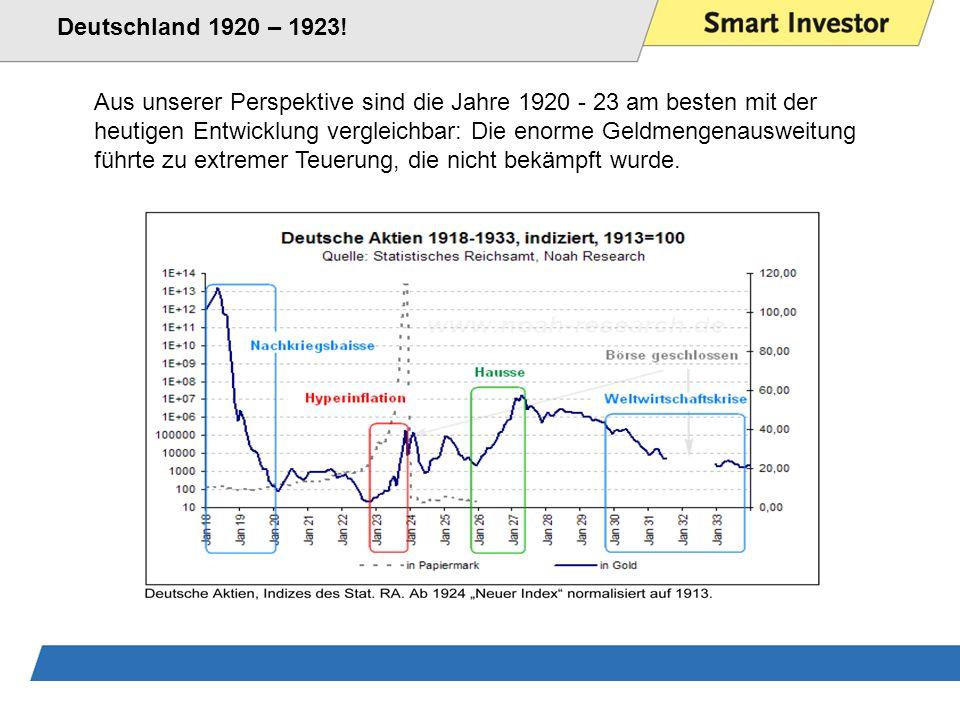 Deutschland 1920 – 1923! Aus unserer Perspektive sind die Jahre 1920 - 23 am besten mit der.