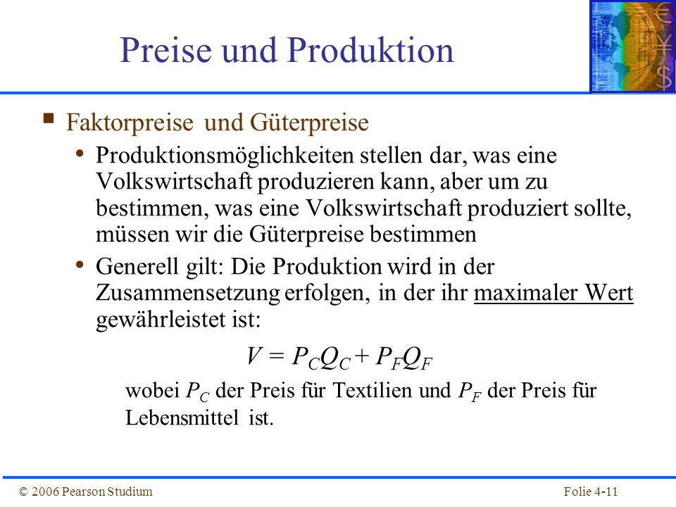 Preise und Produktion Faktorpreise und Güterpreise V = PCQC + PFQF