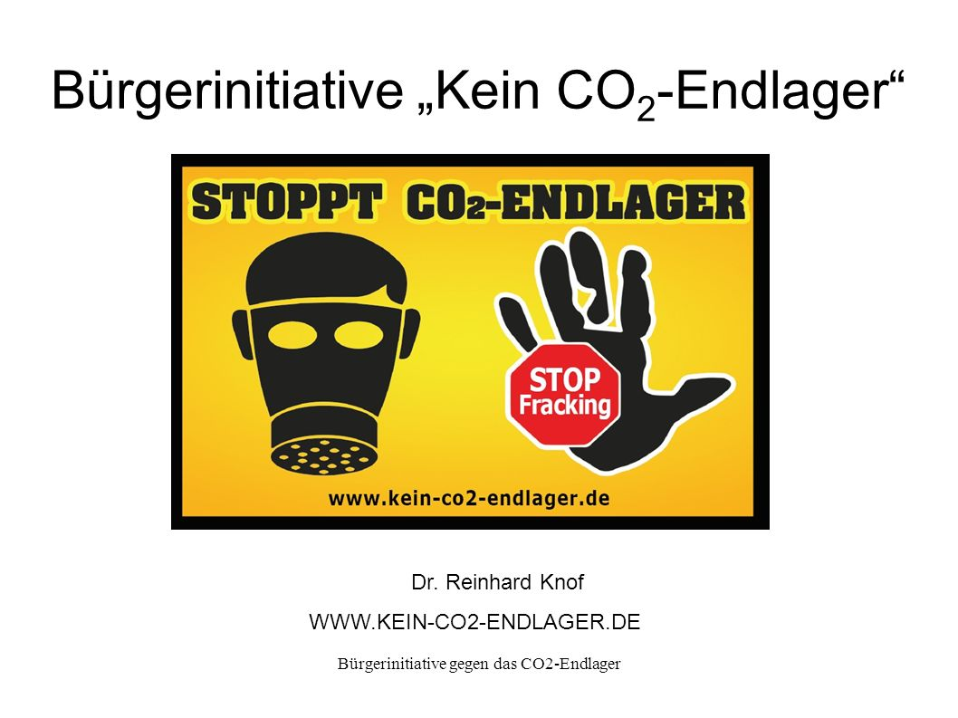 "Bürgerinitiative ""Kein CO2-Endlager"