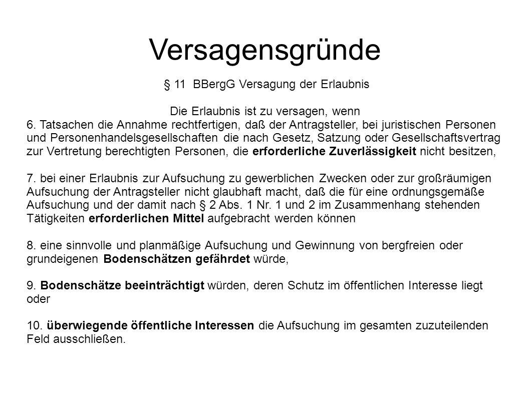 Versagensgründe § 11 BBergG Versagung der Erlaubnis