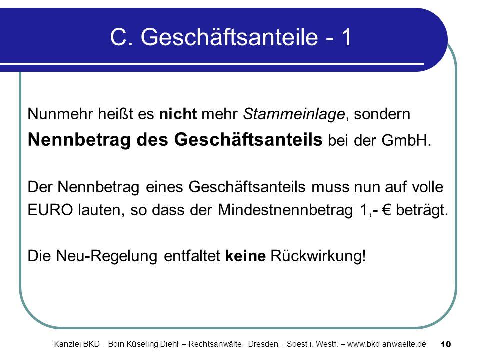 C. Geschäftsanteile - 1 Nennbetrag des Geschäftsanteils bei der GmbH.