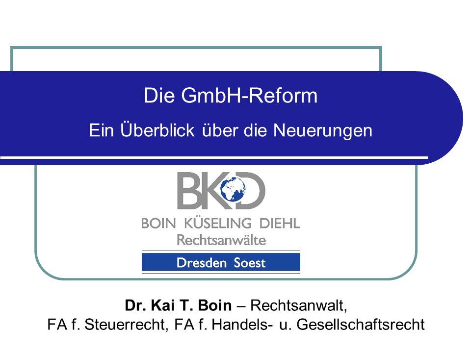 Die GmbH-Reform Ein Überblick über die Neuerungen