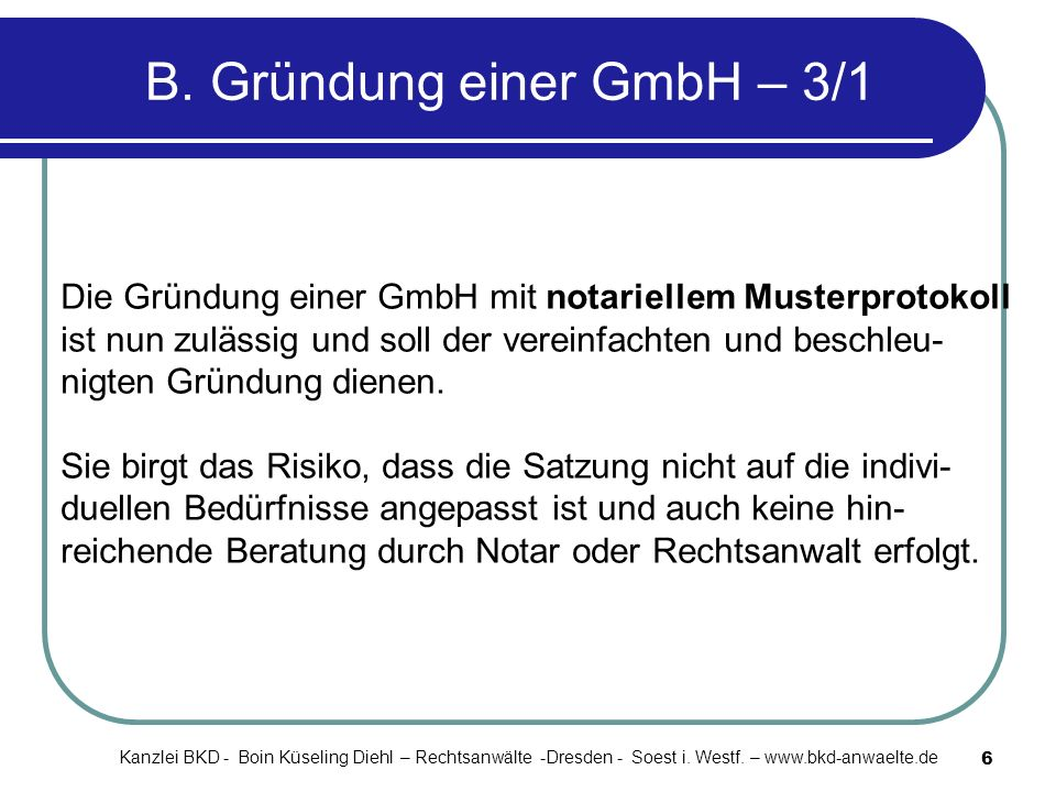 B. Gründung einer GmbH – 3/1