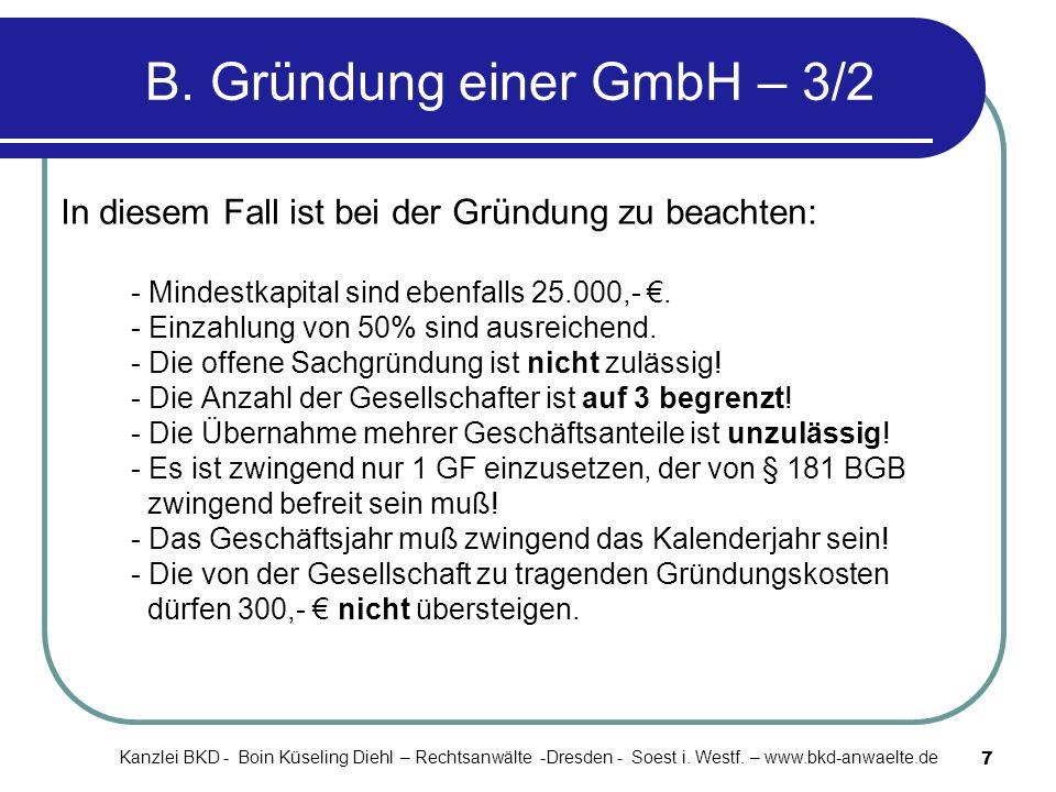 B. Gründung einer GmbH – 3/2