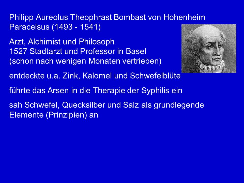 Philipp Aureolus Theophrast Bombast von Hohenheim
