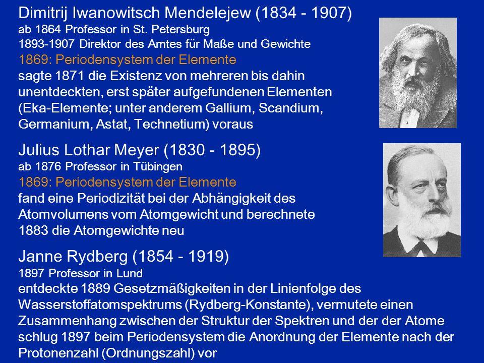Dimitrij Iwanowitsch Mendelejew (1834 - 1907)