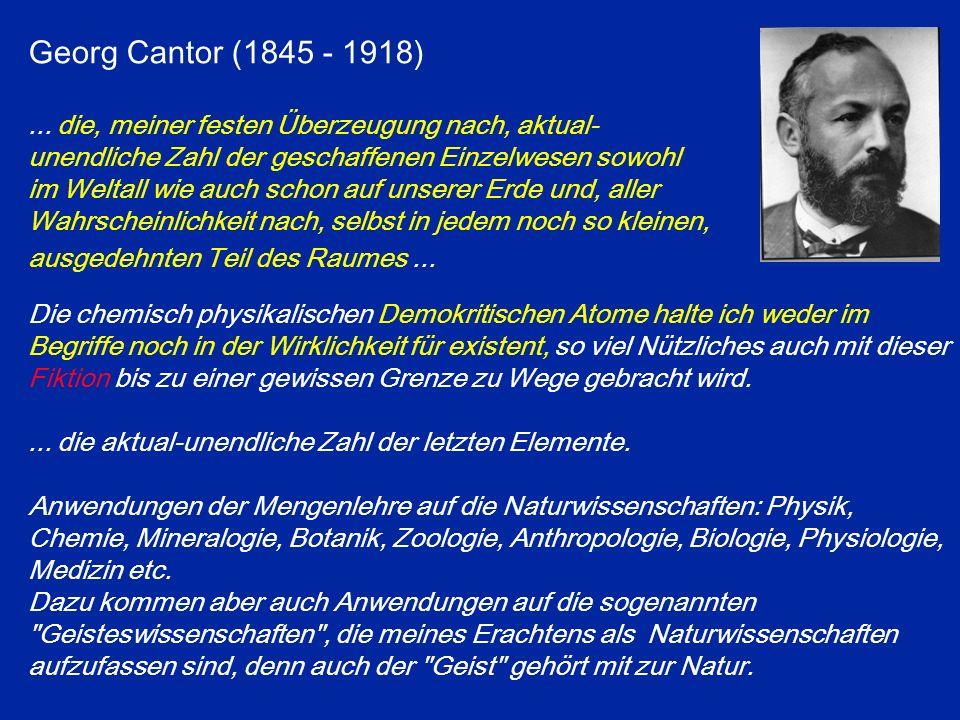 Georg Cantor (1845 - 1918)