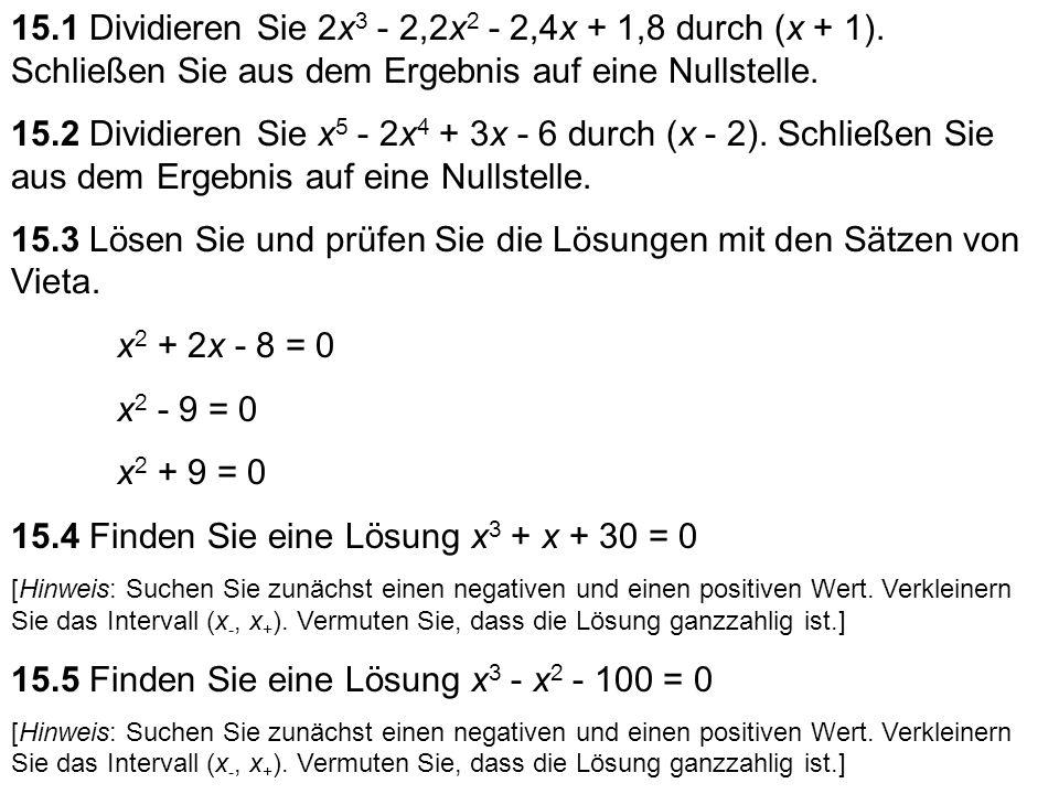 15.3 Lösen Sie und prüfen Sie die Lösungen mit den Sätzen von Vieta.
