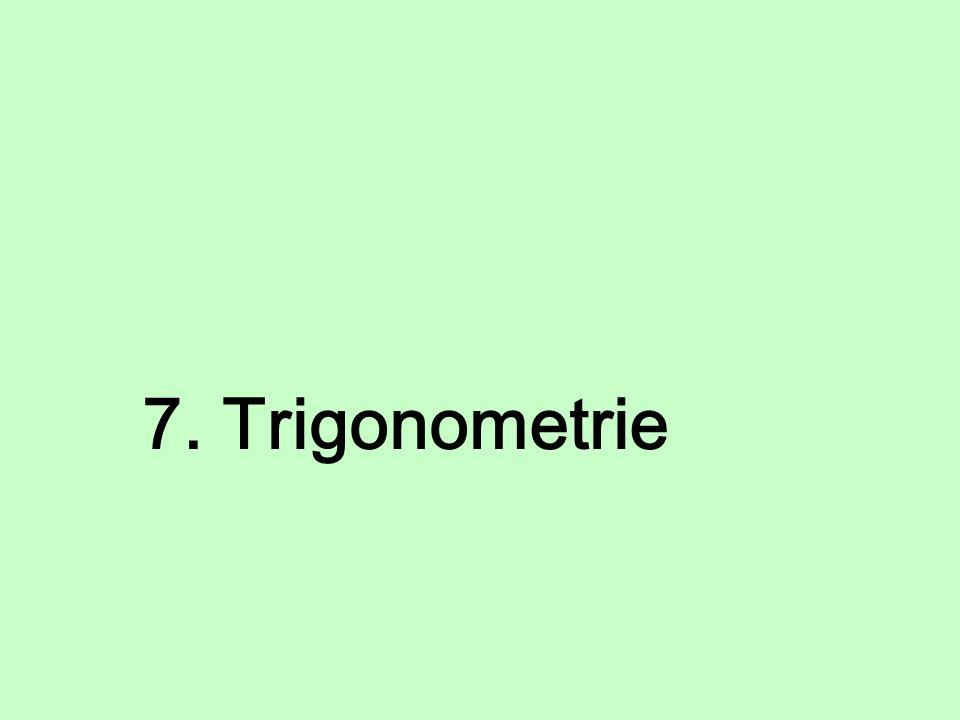 7. Trigonometrie