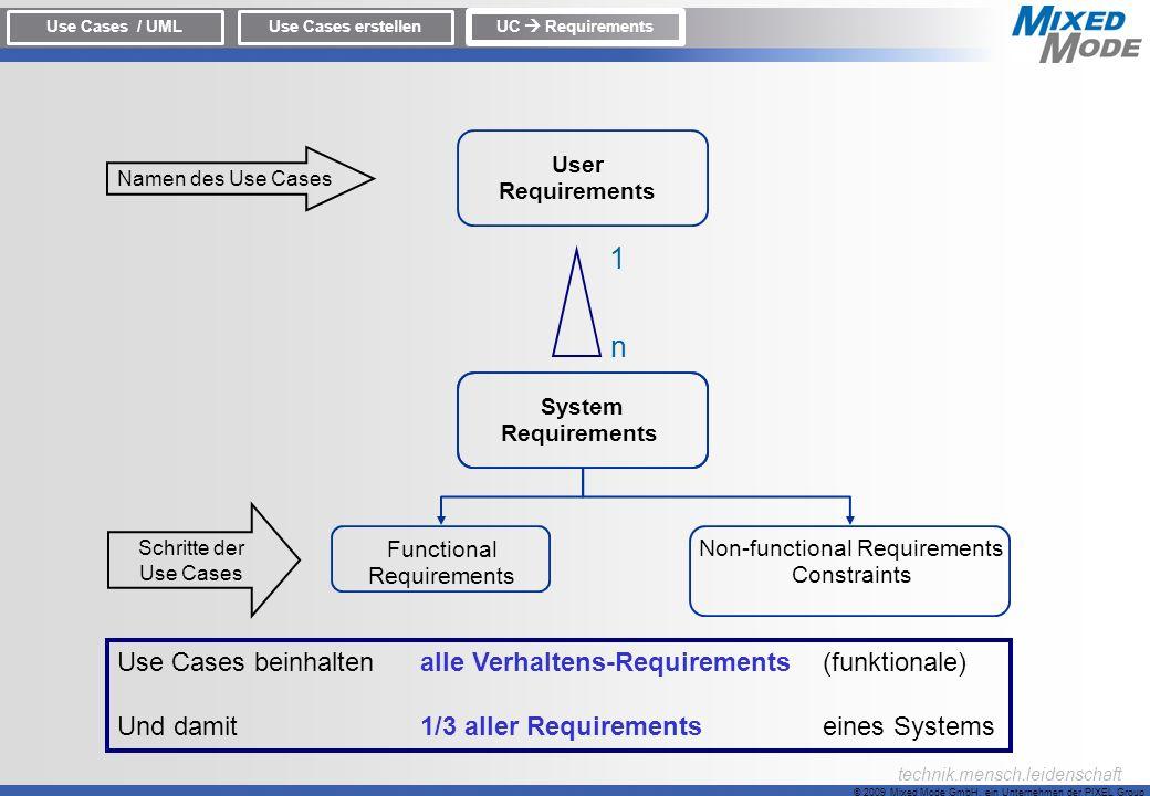 1 n Use Cases beinhalten alle Verhaltens-Requirements (funktionale)