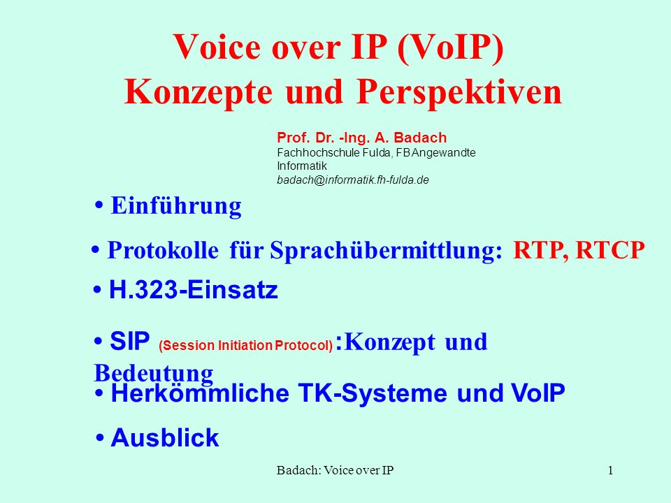 Voice over IP (VoIP) Konzepte und Perspektiven