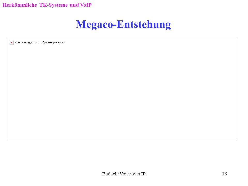 Megaco-Entstehung Herkömmliche TK-Systeme und VoIP