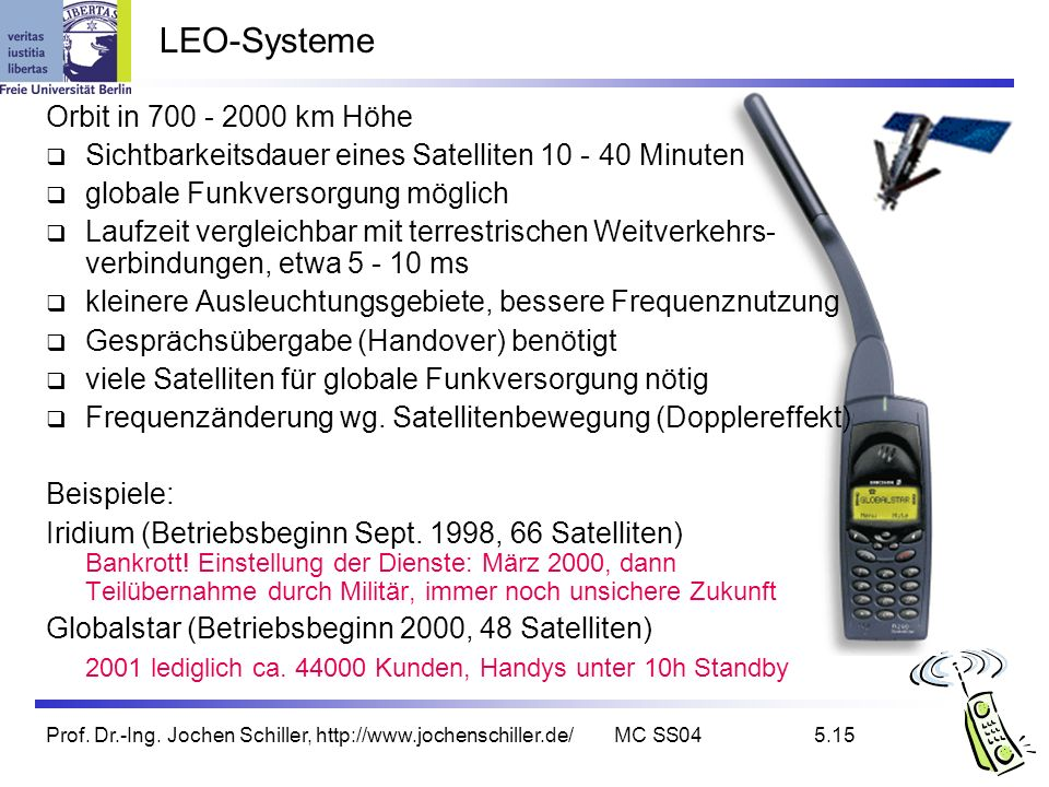 LEO-Systeme Orbit in 700 - 2000 km Höhe