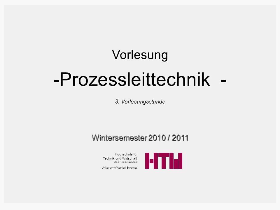 Prozessleittechnik - Vorlesung Wintersemester 2010 / 2011