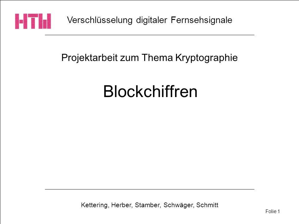 Blockchiffren Projektarbeit zum Thema Kryptographie