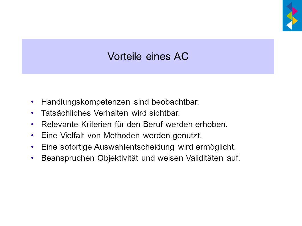 Vorteile eines AC Handlungskompetenzen sind beobachtbar.