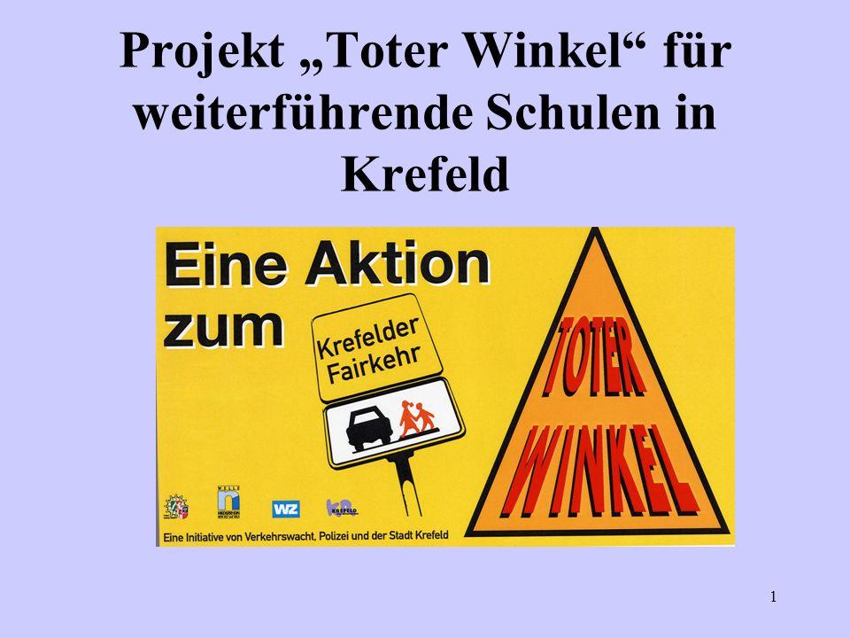 """Projekt """"Toter Winkel für weiterführende Schulen in Krefeld"""