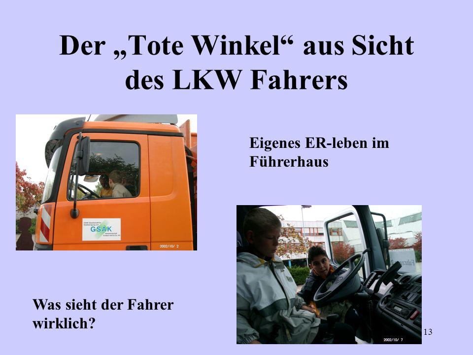 """Der """"Tote Winkel aus Sicht des LKW Fahrers"""
