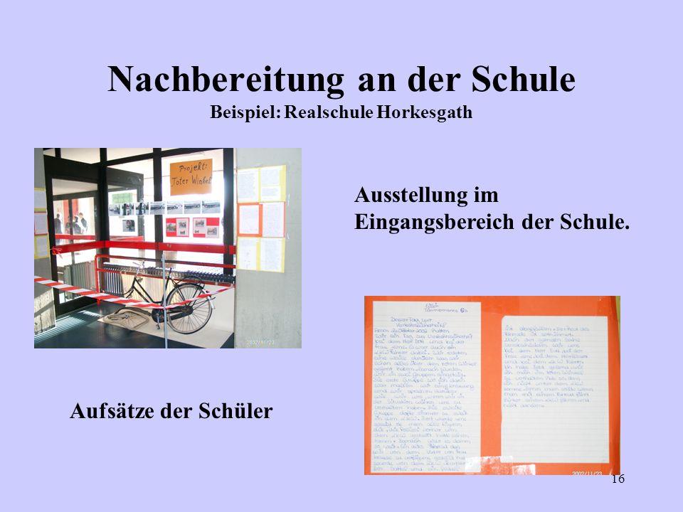 Nachbereitung an der Schule Beispiel: Realschule Horkesgath