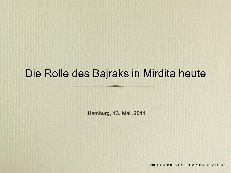 Die Rolle des Bajraks in Mirdita heute