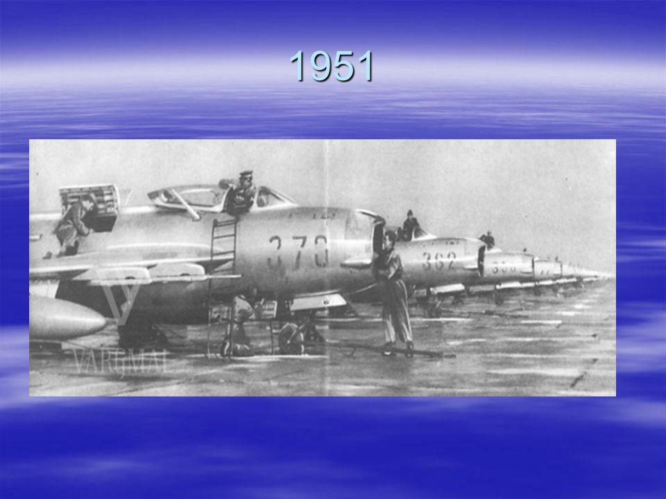 1951 Am 24 April 1951 wurden durch die Aufstellung eines Staffels die Luftstreitkräften gegründet.