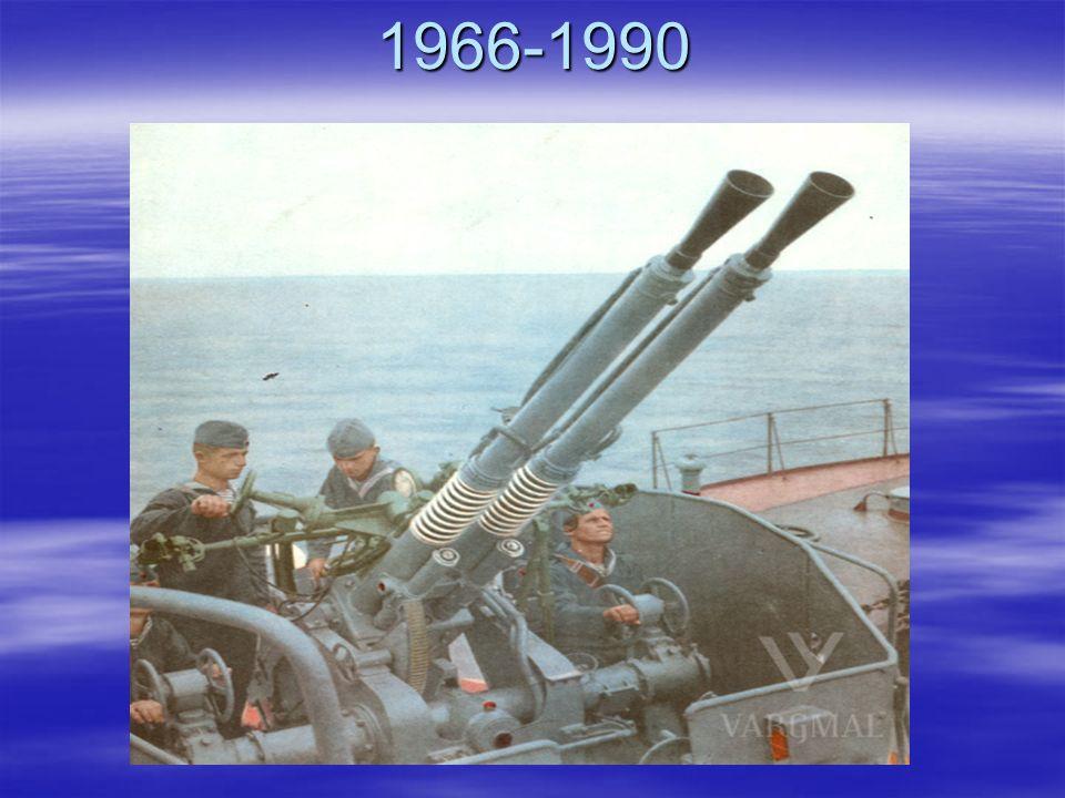 1966-1990 Der Marine standen zur Verfügung Patrouillenboote, Schnellboote ……………Klick……………