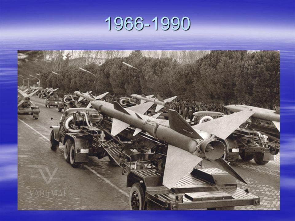 1966-1990 Es standen auch verschieden Raketensysteme zur Verfügung.