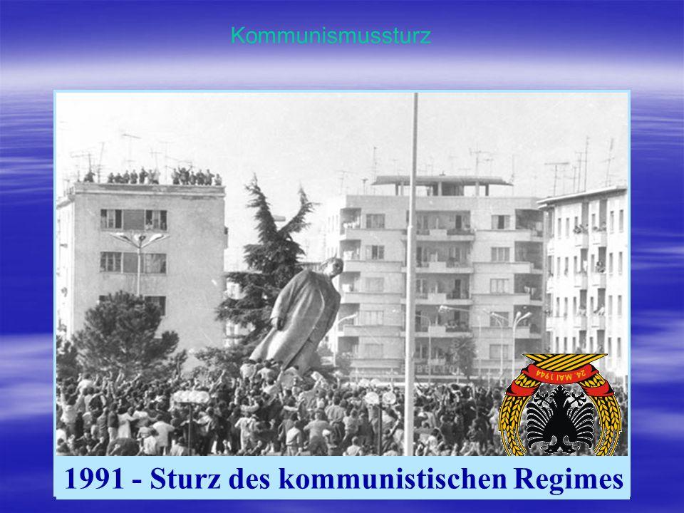 1991 - Sturz des kommunistischen Regimes