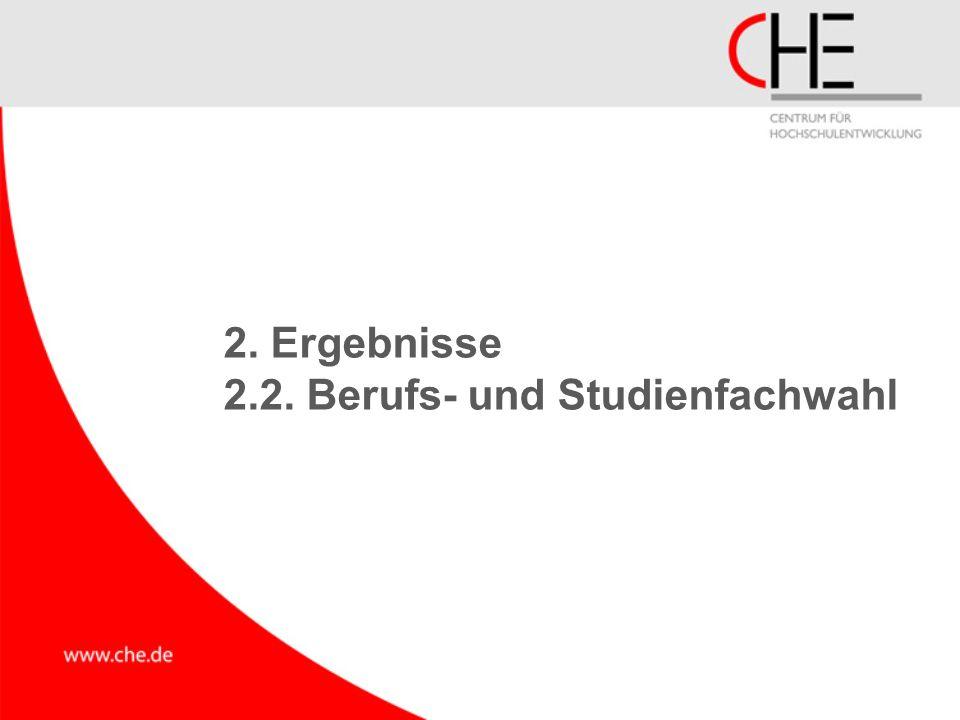 2. Ergebnisse 2.2. Berufs- und Studienfachwahl