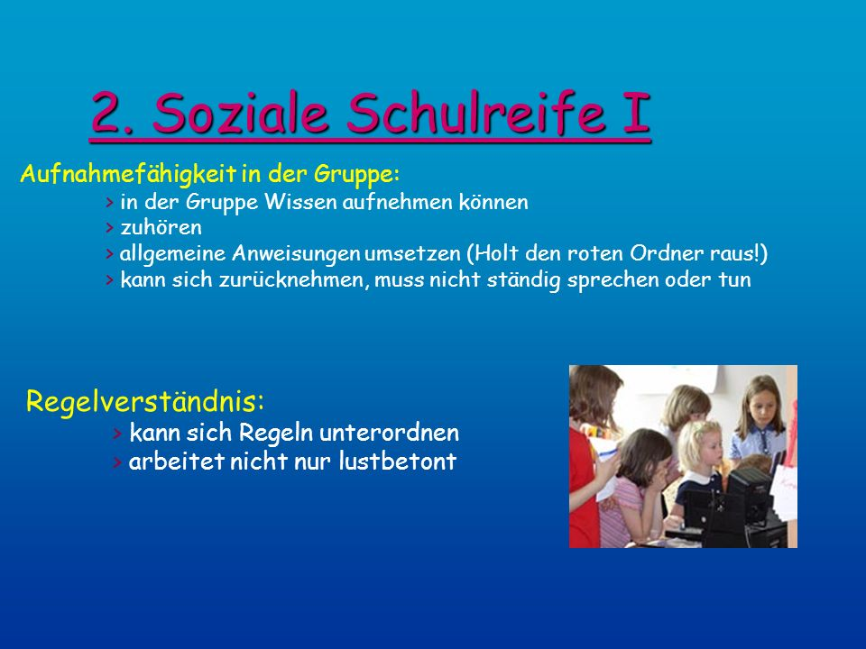 2. Soziale Schulreife I Regelverständnis:
