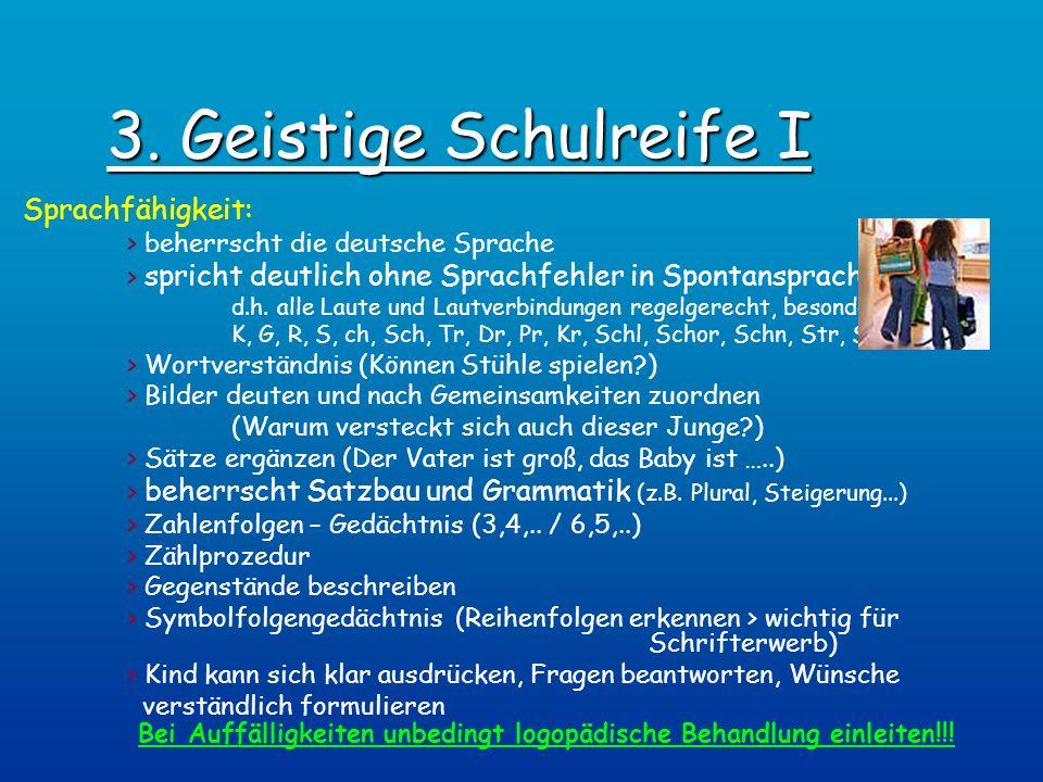 3. Geistige Schulreife I Sprachfähigkeit: