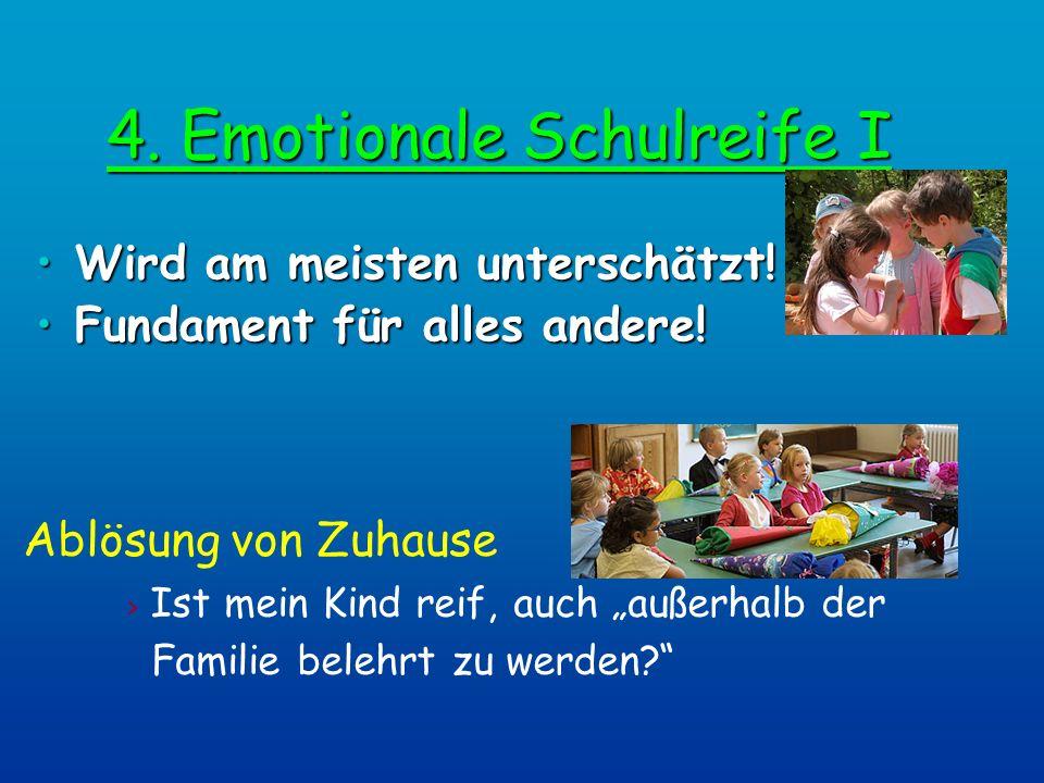 4. Emotionale Schulreife I