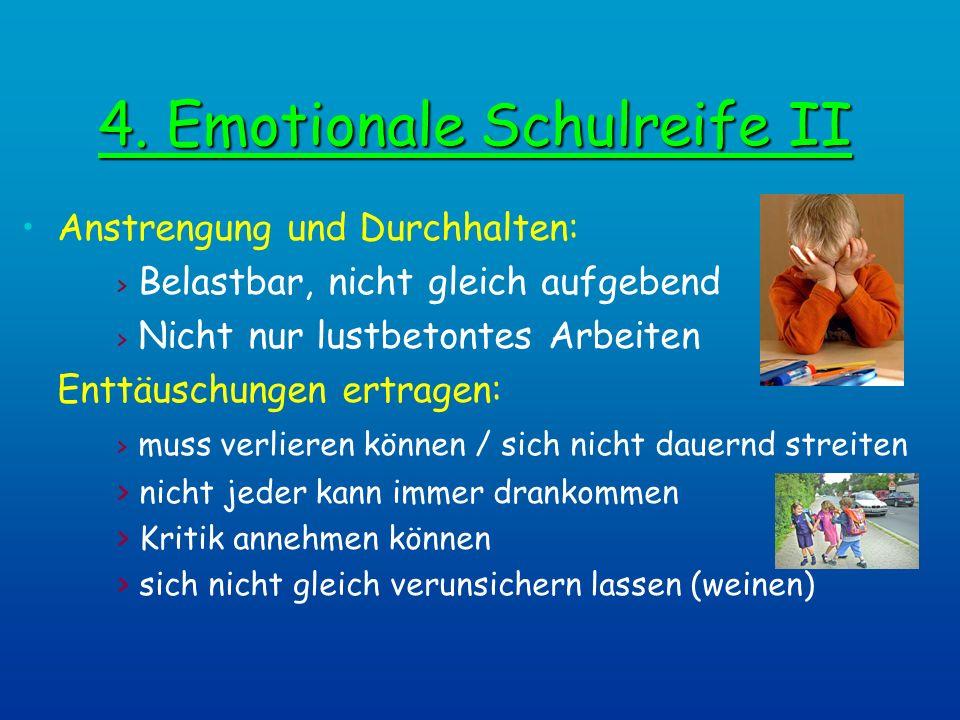 4. Emotionale Schulreife II