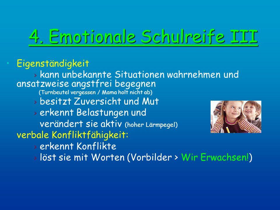 4. Emotionale Schulreife III