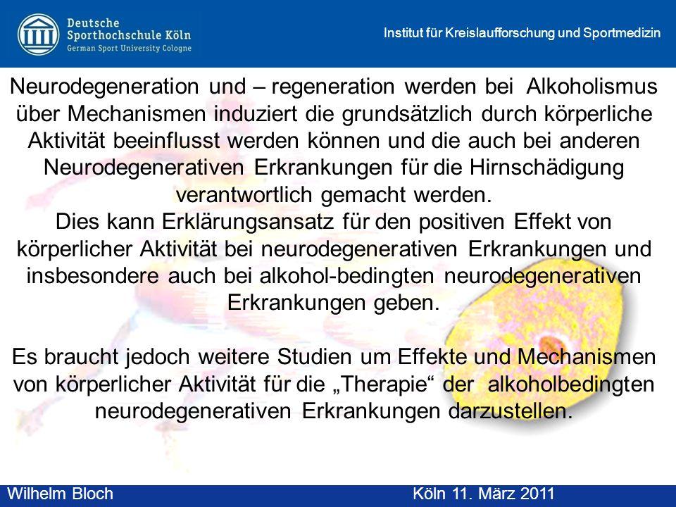 Neurodegeneration und – regeneration werden bei Alkoholismus über Mechanismen induziert die grundsätzlich durch körperliche Aktivität beeinflusst werden können und die auch bei anderen Neurodegenerativen Erkrankungen für die Hirnschädigung verantwortlich gemacht werden.