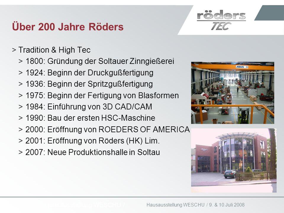 Über 200 Jahre Röders Tradition & High Tec