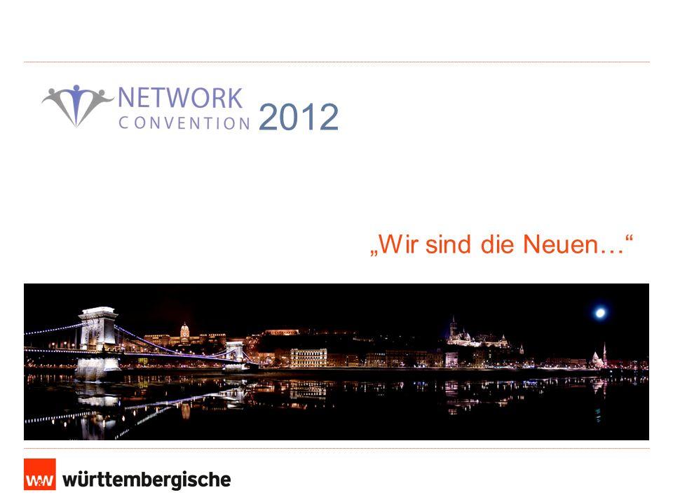 """2012 """"Wir sind die Neuen…"""