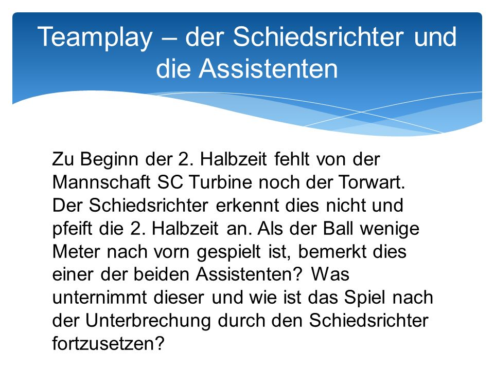 Teamplay – der Schiedsrichter und die Assistenten