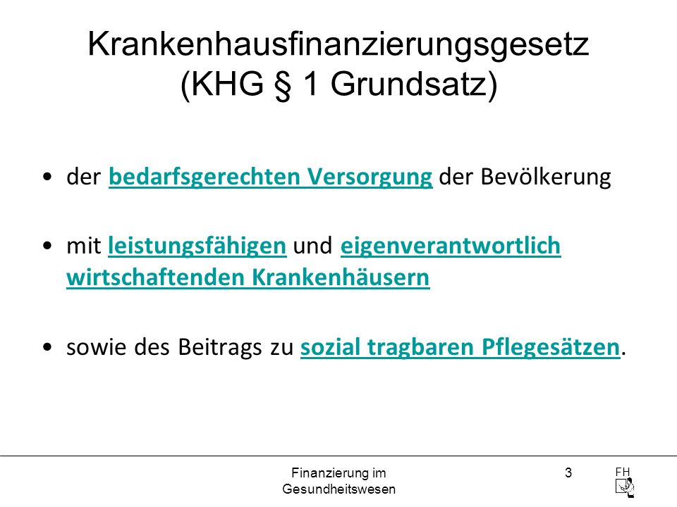 Krankenhausfinanzierungsgesetz (KHG § 1 Grundsatz)