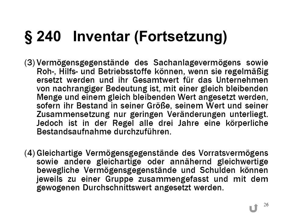§ 240 Inventar (Fortsetzung)