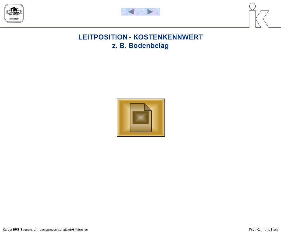 LEITPOSITION - KOSTENKENNWERT z. B. Bodenbelag