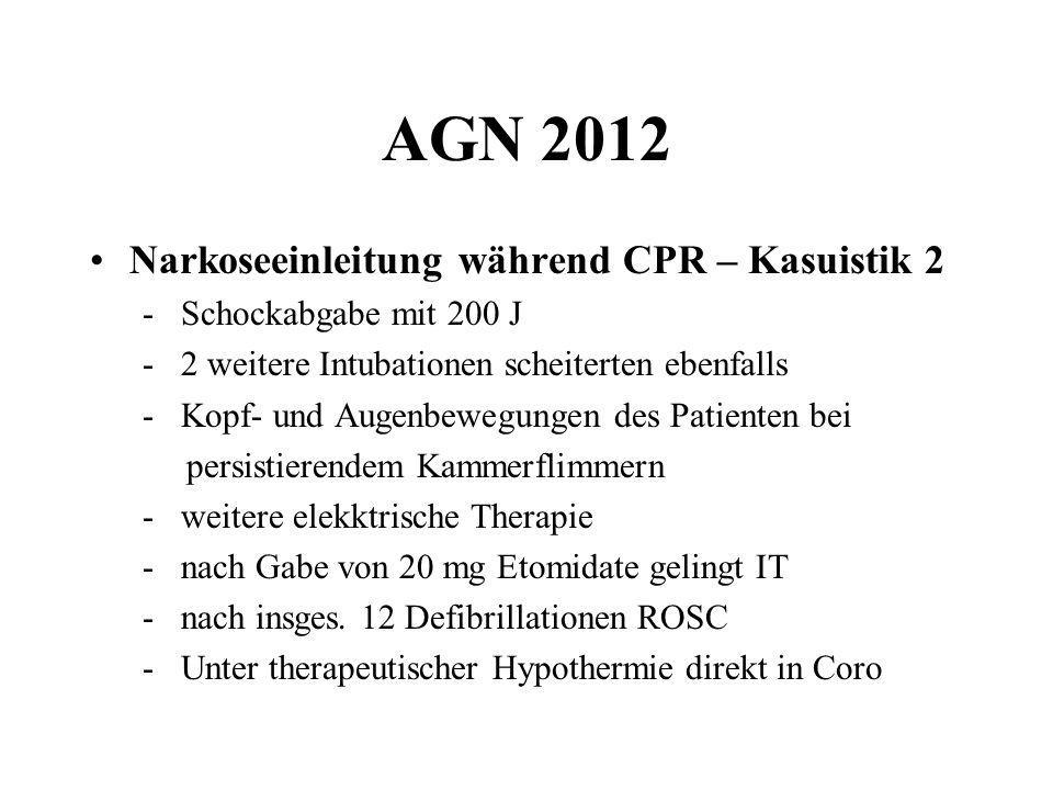 AGN 2012 Narkoseeinleitung während CPR – Kasuistik 2