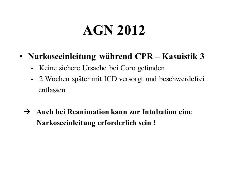 AGN 2012 Narkoseeinleitung während CPR – Kasuistik 3