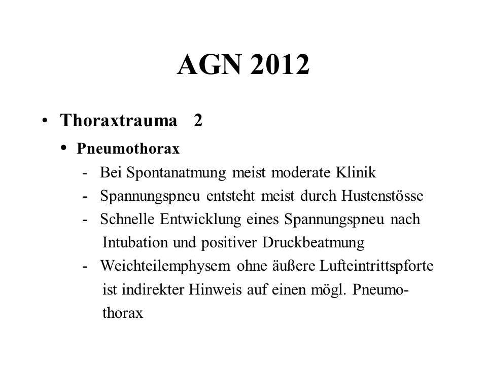 AGN 2012 Thoraxtrauma 2 • Pneumothorax