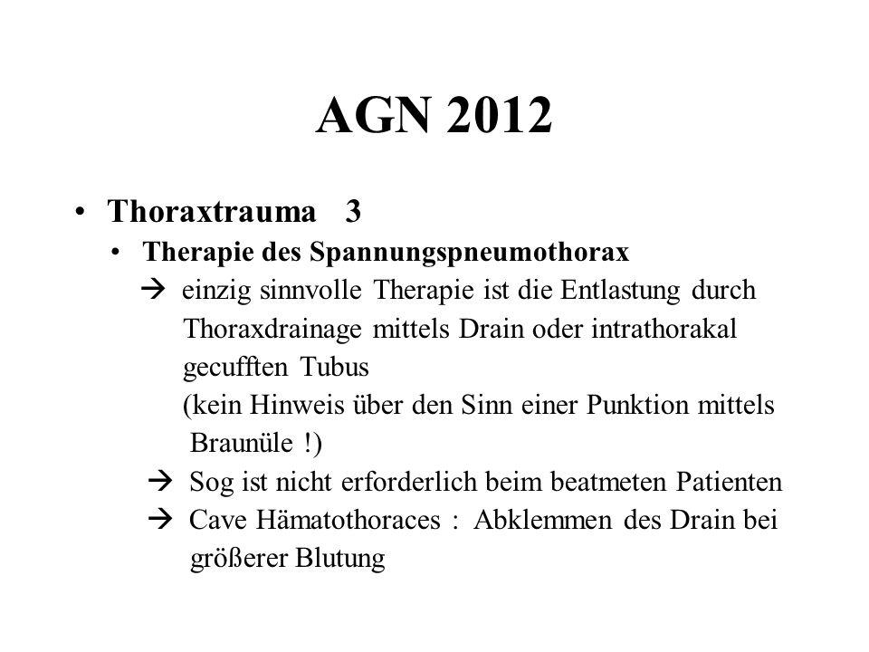 AGN 2012 Thoraxtrauma 3 • Therapie des Spannungspneumothorax
