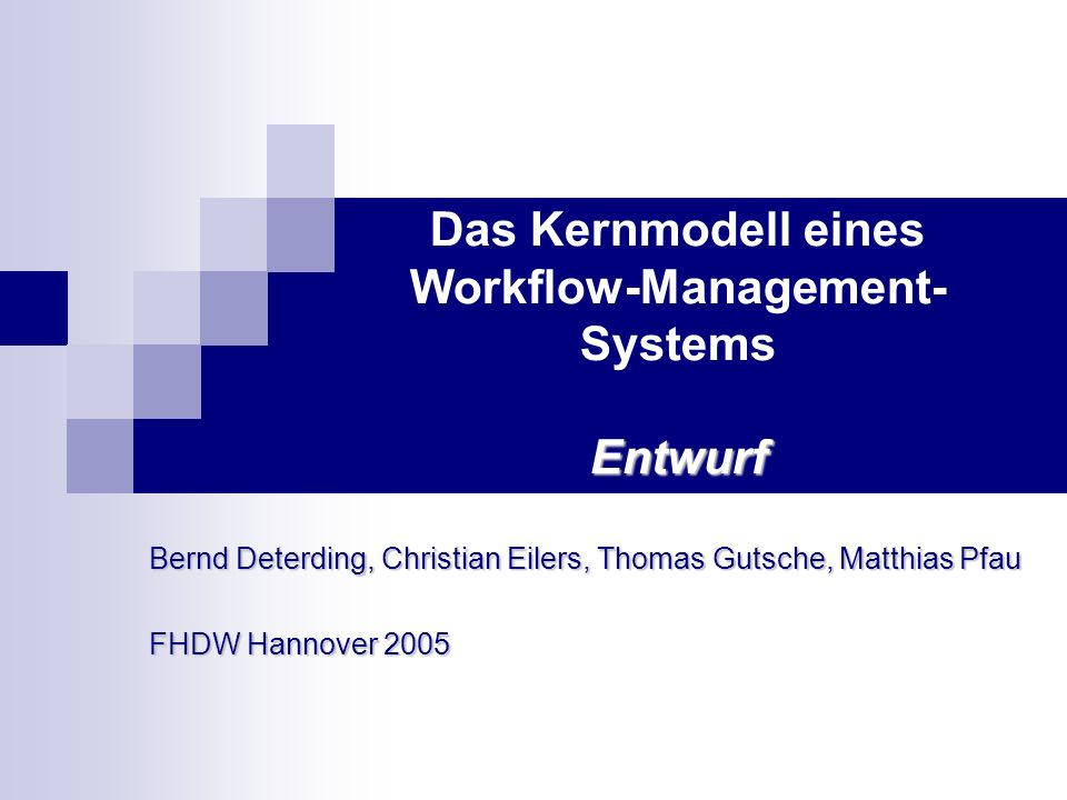 Das Kernmodell eines Workflow-Management-Systems Entwurf