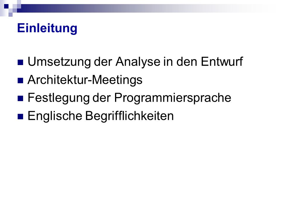 Umsetzung der Analyse in den Entwurf Architektur-Meetings