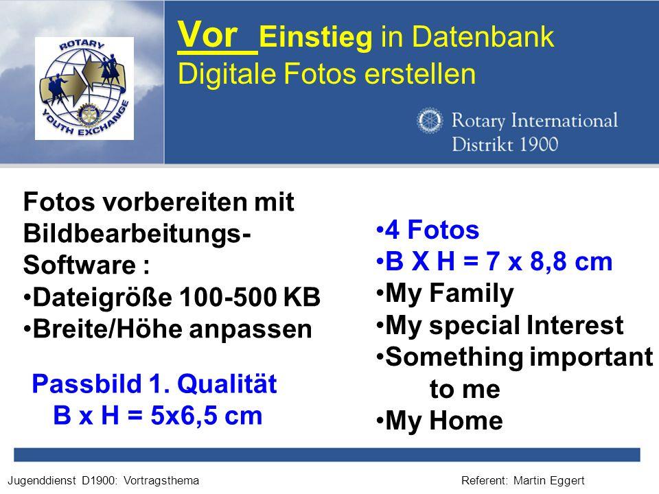 Vor Einstieg in Datenbank Digitale Fotos erstellen