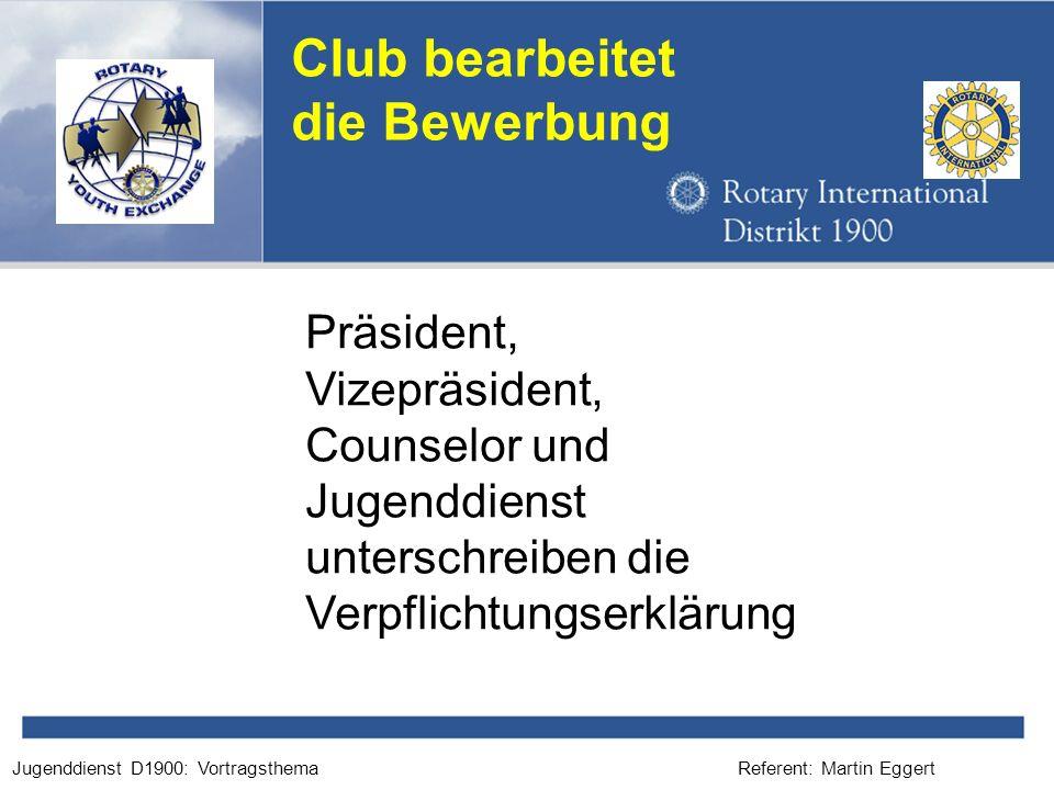 Club bearbeitet die Bewerbung